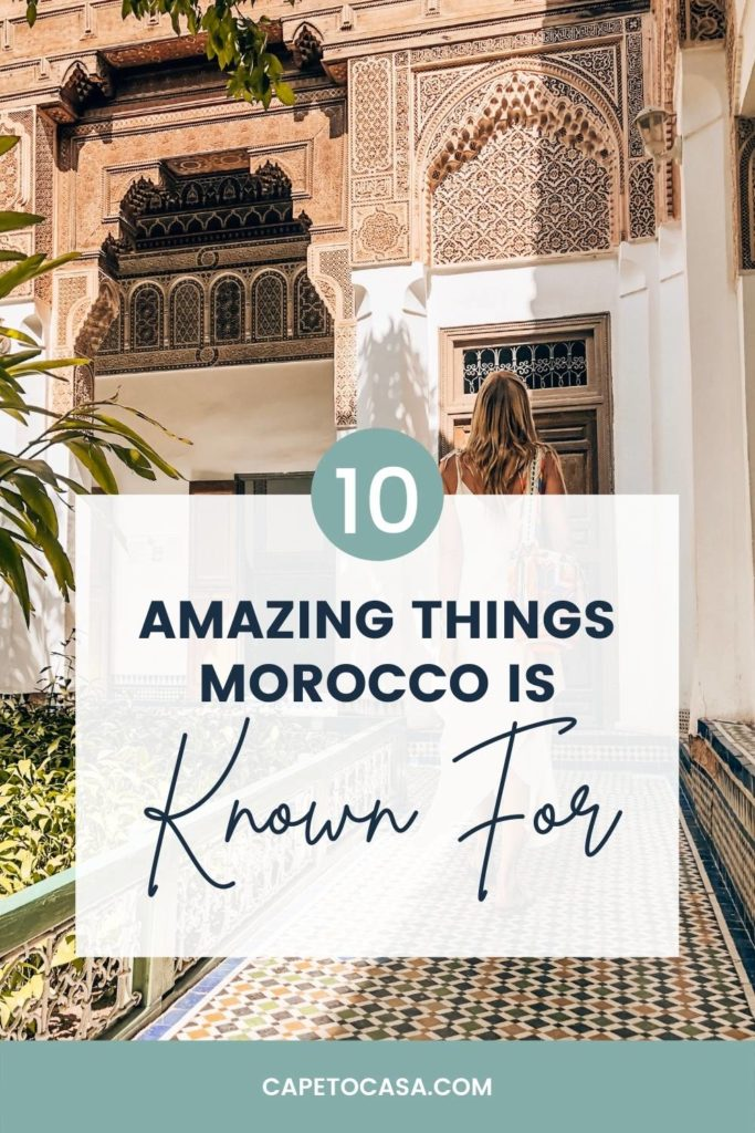what-is-morocco-known-for-10-amazing-things
